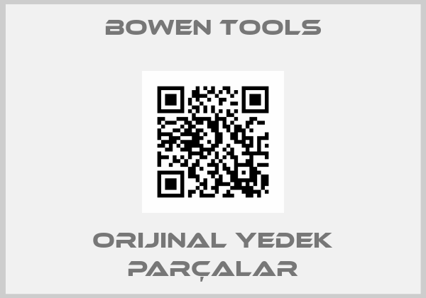 Bowen Tools