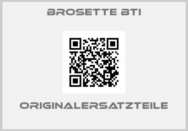 Brosette BTI
