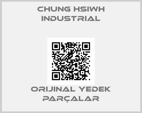 Chung Hsiwh Industrial