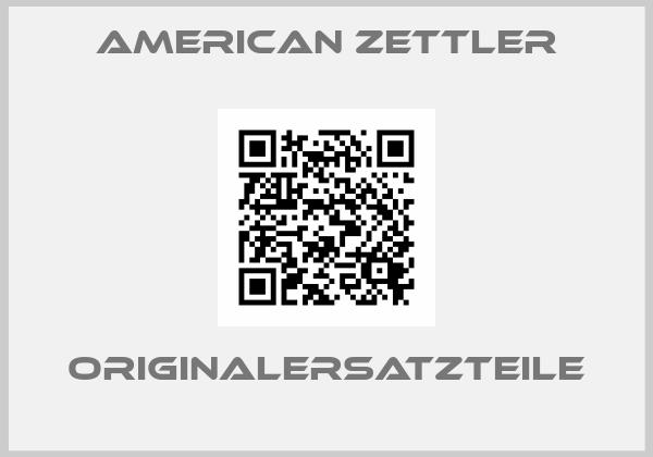AMERICAN ZETTLER